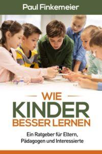 Wie Kinder besser lernen