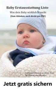 Gratis - Baby-Erstausstattung-Liste zum Abhacken - Was dein Baby wirklich braucht