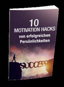 10 Motivation Hacks