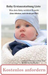 Kostenloses E-Book - Baby-Erstausstattung-Liste zum Abhacken - Was dein Baby wirklich braucht